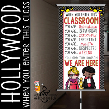 HOLLYWOOD Theme - Classroom Decor : SMALL  BANNER - When You Enter