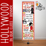 HOLLYWOOD - Classroom Decor : XLARGE  BANNER - In Our Class