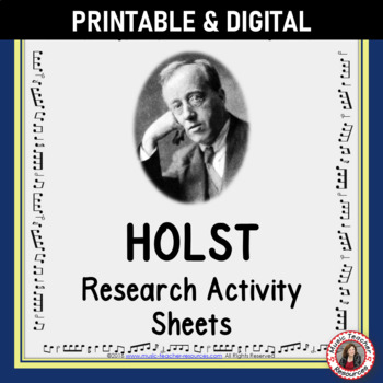 Music Composer: Holst Music Composer Study and Worksheets