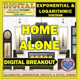 HOME ALONE: Digital Breakout about Exponential & Logarithmic Functions