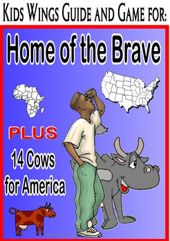 HOME OF THE BRAVE!  Plus 14 COWS FOR AMERICA!  Perfect for Immigrant Studies!