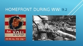 HOMEFRONT DURING WWI POWERPOINT