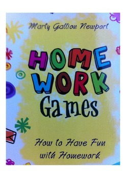 HOMEWORK GAMES: How to Have Fun with Homework