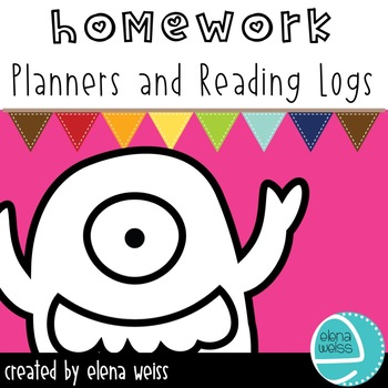 HOMEWORK PLANNERS and READING LOGS