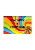 HOMONIMOS Y PARONIMOS