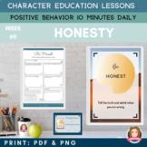 HONESTY   Google Slides   Positive Behavior   Daily Charac