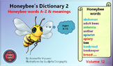HONEY BEE TERMINOLOGY: HONEYBEE'S DICTIONARY 2 VOLUME 12 AGES 8 TO 12