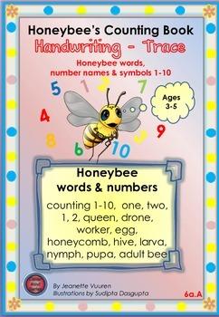 HANDWRITING WORKSHEETS:HONEYBEE WORDS & PICTURES & NUMBERS 1 -10- 6a