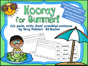 HOORAY FOR SUMMER - Cut, Paste, Write, Draw! Scrambled Sentences