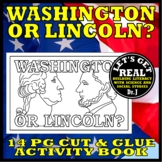 WASHINGTON AND LINCOLN (Cut-and-Glue Activity Book)