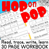 HOP on POP CVC & SIGHT WORDS Reading Writing EMERGENT READER 30 page Workbook