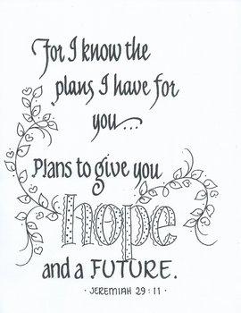 HOPE and a FUTURE... (Jeremiah 29:11)