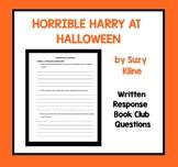 HORRIBLE HARRY AT HALLOWEEN - Book Club Questions (Written Response) Suzy Kline