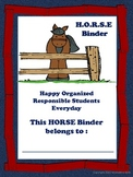 HORSE (Happy Organized Responsible Students Everyday) Binder Cover