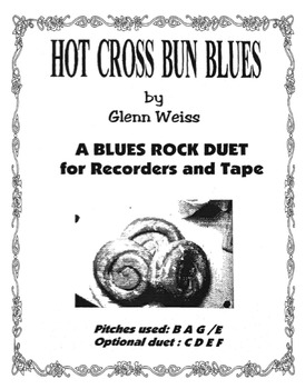 Recorder/iPad HOT CROSS BUN BLUES (Blues Accompaniment Included)