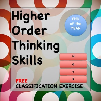 HOTS Higher Order Thinking Skills Summer Break Classification Exercise