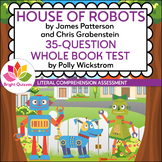 HOUSE OF ROBOTS   PRINTABLE WHOLE BOOK TEST   35 MULTIPLE