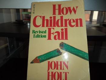 HOW CHILDREN FAIL      ISBN 0 440 53837 8