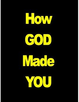 HOW GOD MADE YOU Lab Activity 22-PAGES 5-DAYS