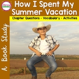 HOW I SPENT MY SUMMER VACATION    {A Book Study}