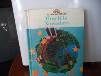 HOW IT IS NOWADAYS   ISBN  0-663-37046-9