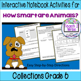 HOW SMART ARE ANIMALS? Interactive Notebook ELA Collections Gr. 6