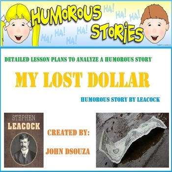 MY LOST DOLLAR-A HUMOROUS STORY: LESSON & RESOURCES