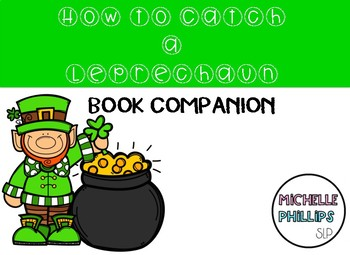HOW TO CATCH A LEPRECHAUN: BOOK COMPANION