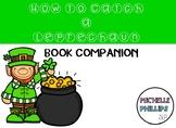 HOW TO CATCH A LEPRECHAUN: BOOK COMPANION