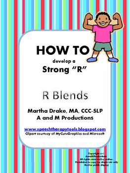 HOW TO Develop a Strong R: R Blends
