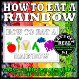Foods and Nutrition: HOW TO EAT A RAINBOW (Cut-and-Glue Science)