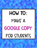 HOW TO MAKE A GOOGLE COPY FOR STUDENTS