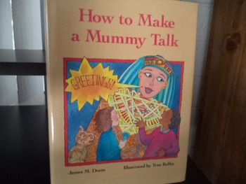 HOW TO MAKE A MUMMY TALK    ISBN0-395-62427-4