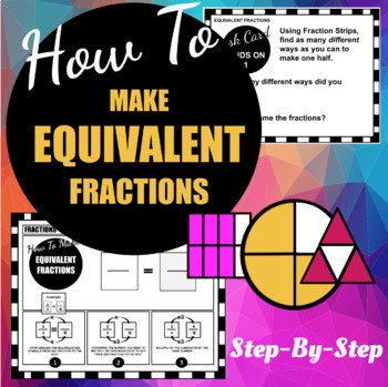 HOW TO MAKE EQUIVALENT FRACTIONS