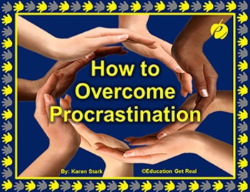 """HOW TO OVERCOME PROCRASTINATION (PPT) """"Recognizing & Changing Bad Habits"""""""
