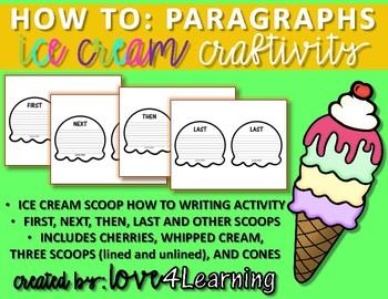 HOW TO: PARAGRAPHS ICE CREAM WRITING ACTIVITY (CRAFTIVITY)