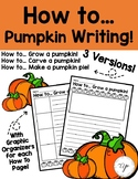 HOW TO Pumpkin Writing Pages
