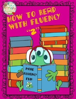 HOW TO READ WITH FLUENCY  Vol 2 {PASSAGES  & PRINTABLES )