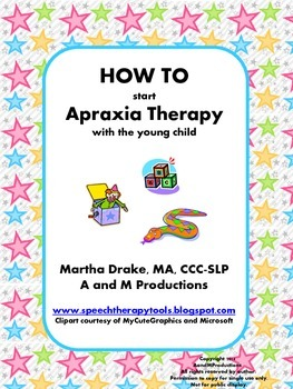 HOW TO Start Apraxia Therapy with the Young Child