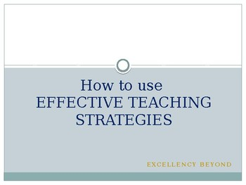 HOW TO USE EFFECTIVE TEACHING STRATEGIES