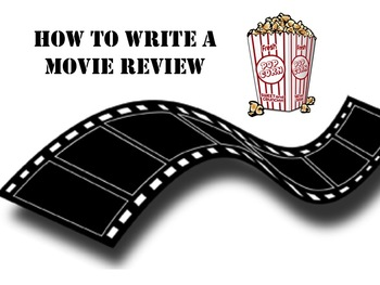 HOW TO WRITE A MOVIE REVIEW PP