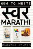 HOW TO WRITE Marathi VOWELS   मराठी स्वर