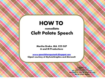 HOW TO Remediate Cleft Palate Speech