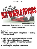 HOT WHEELS PHYSICS! A FUN WAY TO MEET NEXT GENERATION SCIENCE STANDARDS