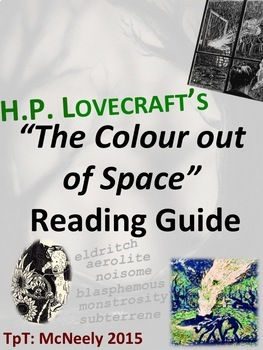 "H.P. Lovecraft's ""The Colour out of Space"" Reading guide"