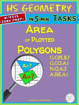 AREA of POLYGONS (Geometry Curriculum in 5 min tasks/ Assessments - Unit 7)