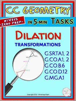 DILATION (Geometry Curriculum in 5 min tasks/ warm-ups - Unit 22)
