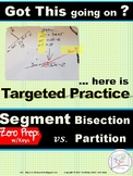 HS Geometry Practice: Solving with Segment  BISECTION  vs.