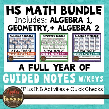 HS Math - Algebra 1, Geometry, Algebra 2 Interactive Notebook Activities Bundle