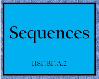 HSF.BF.A.2 Sequences Practice Worksheet